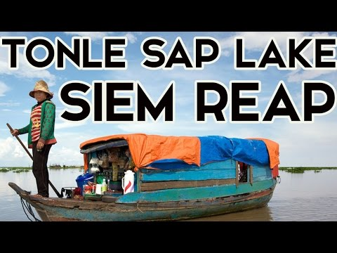 """TONLE SAP LAKE"" SIEM REAP CAMBODIA.. JONNYS LIVING IN THAILAND"