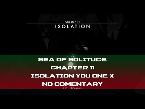 Sea Of Solitude Chapter 11 Isolation No Commentary Xbox One X