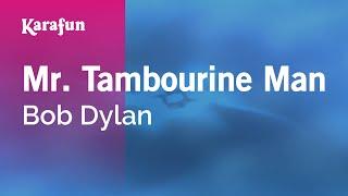 Karaoke Mr. Tambourine Man - Bob Dylan *