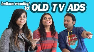 Indians React to Old TV Ads..**Major Throwback** | Say Whaaat!