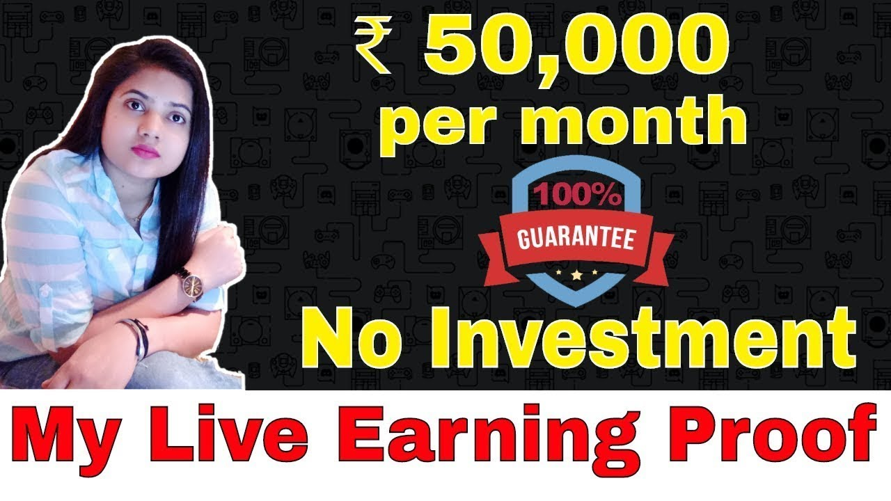Earn Money Online 50,000 ₹ Per Month Without Investment 2018, With live Earning Proof