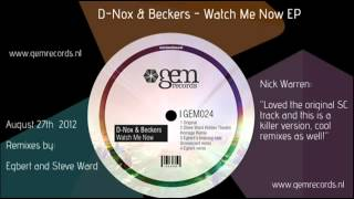 D Nox & Beckers - Watch Me Now || Gem Records 2012