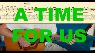 A TIME FOR US (Romeo and Juliet) Tutorial for Guitar (TABs + Score)