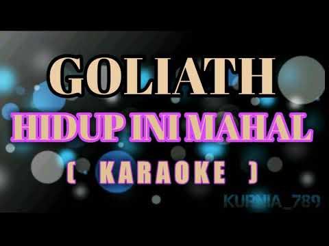 Goliath - Hidup Ini Mahal | Karaoke
