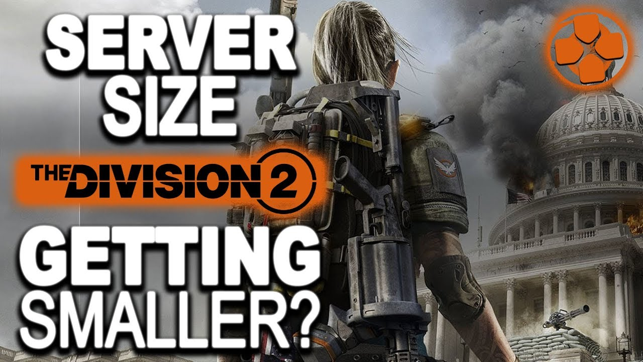 The Division 2 | Player Count Reduced | Smaller Server Size | Breaking News