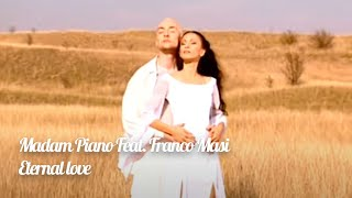 Madam Piano - Enternal love - (Official Video)