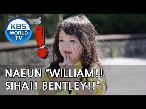 "Naeun ""William! Siha! Bentley! Hello!!"" [The Return of Superman/2018.11.04]"