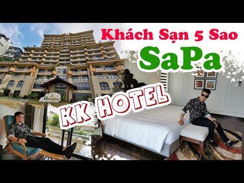 Khách Sạn 5 Sao SaPa Có Đáng Ở Không? - Review 5 Star Hotel - KK Hotel