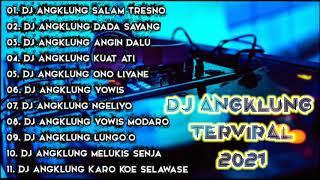 Download DJ ANGKLUNG TERVIRAL 2021