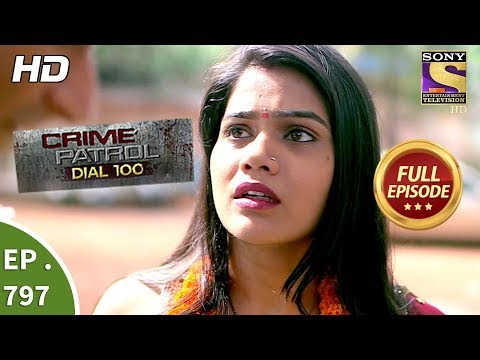 Crime Patrol Dial 100 – Ep 797 – Full Episode – 12th June, 2018