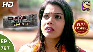 Crime Patrol Dial 100 - Ep 797 - Full Episode - 12th June, 2018