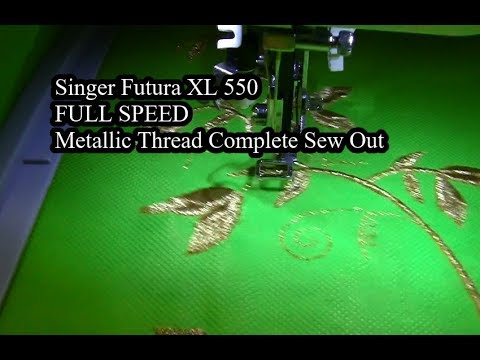 Singer Futura XL 550 FULL SPEED Complete Metallic Thread Sew Out