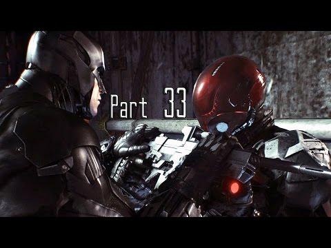 Batman: Arkham Knight - Part 33 (Excavator / Tunnels / Arkham Knight Revealed)