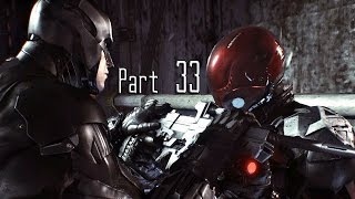 Batman: Arkham Knight - Part 33 (Excavator / Tunnels / Arkham Knight Revealed)
