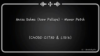 Download lagu (CHORD GITAR & LIRIK) Anisa Rahma (New Pallapa) - Mawar Putih