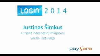 Kuriant internetinį milijoninį verslą Lietuvoje [LT]