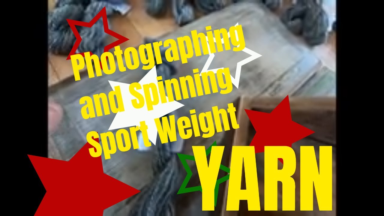 Photographing and spinning consistent sport weight yarn