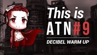 [Hardstyle] This is ATN 9 - Decibel warm up