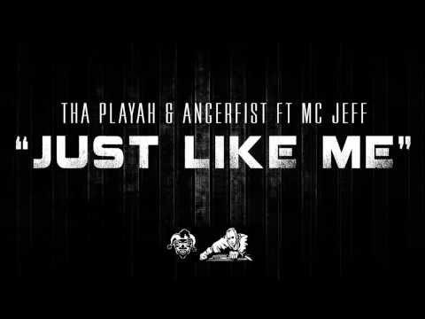 Tha Playah & Angerfist ft MC Jeff - Just Like Me