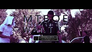 MTBOE - Want It (DL x Relly BO) (Official Music Video)