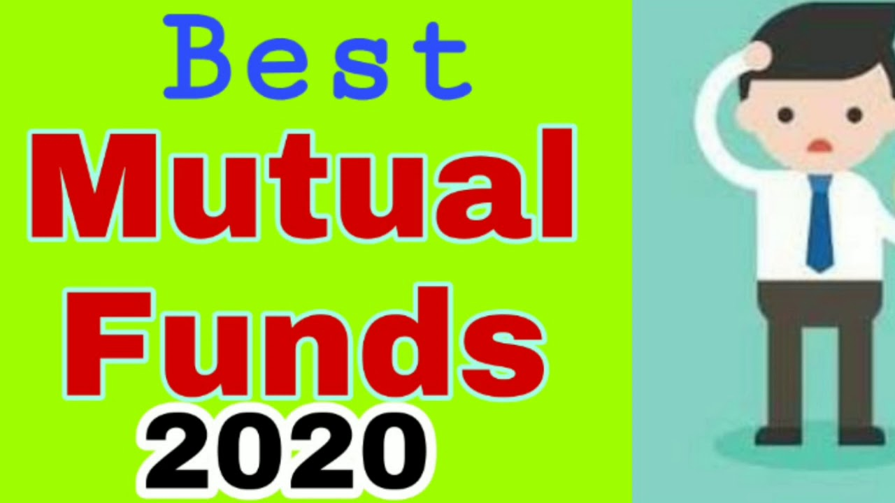 Best Funds For 2020.Best Mutual Funds For 2020 Top Mutual Funds For Sip 2020