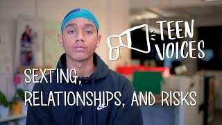 Teen Voices: Sexting, Relationships, and Risks