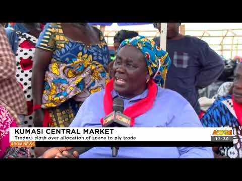 Kumasi Central Market: Traders clash over allocation of space to ply trade- Adom TV (16-9-21)