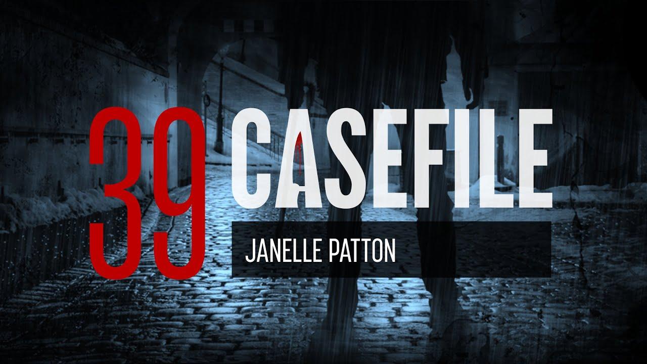 Download Case 39: Janelle Patton