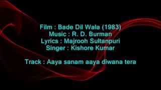 Aaya sanam aaya diwana tera - Bade Dil Wala 1983 - Full Karaoke