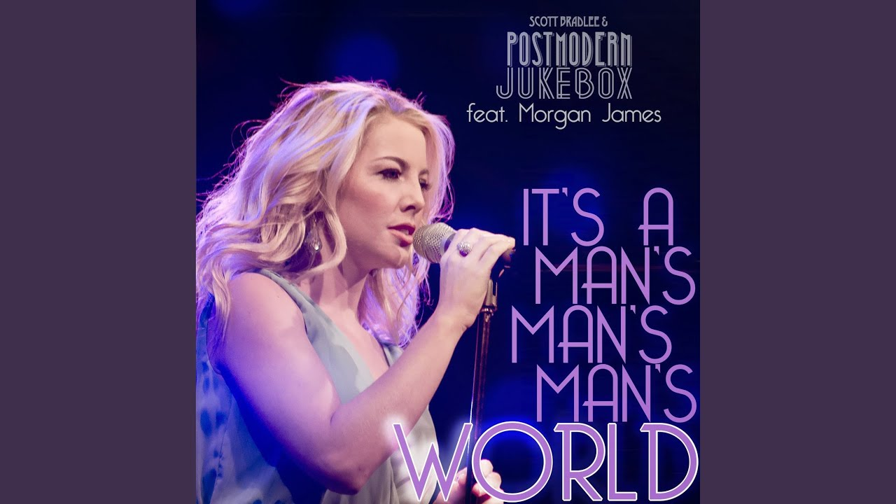 It's A Man's Man's World (feat. Morgan James)