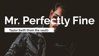 Download Mr. Perfectly Fine - Taylor Swift (Taylor's Version) (From The Vault) [Lyrics]