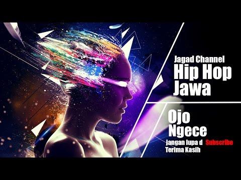 Hip Hop Jawa - Ojo Ngece