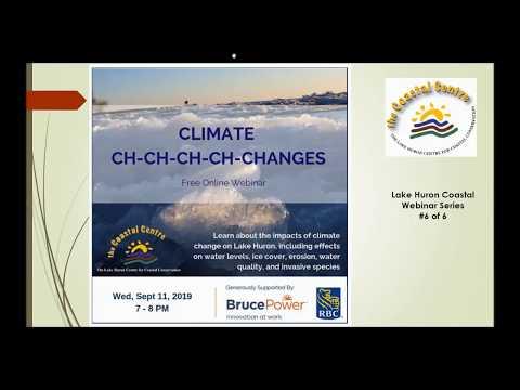 Lake Huron Webinar Series - Climate Ch-Ch-Ch-Ch Changes