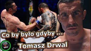 Tomasz Drwal - Co by było gdyby ...