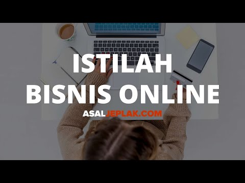 Istilah Bisnis Online Bahasa Inggris Beserta Arti dan Penjelasan Singkat