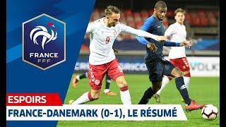 Espoirs : le résumé de France-Danemark (0-1) I FFF 2019