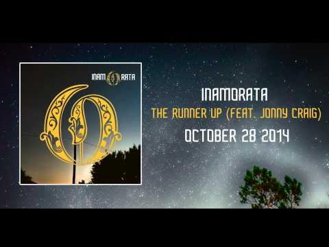 Inamorata - The Runner Up (Feat. Jonny Craig)