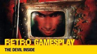 Retro GamesPlay: The Devil Inside