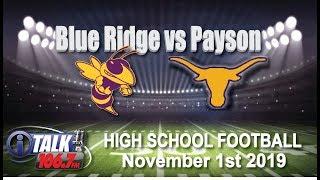 Blue Ridge vs Payson High School Football Full Game