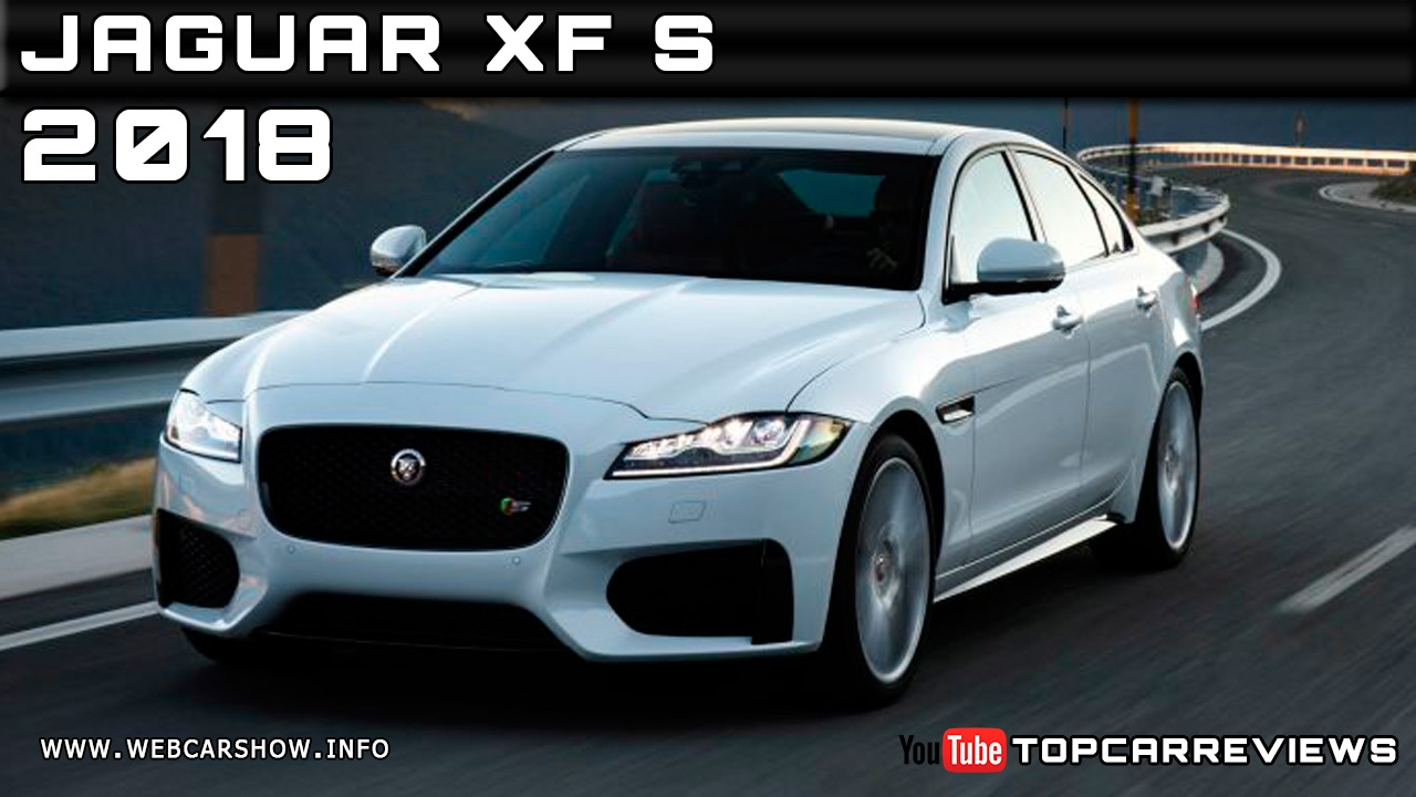 2018 jaguar release date.  2018 2018 jaguar xf s review rendered price specs release date throughout jaguar release date e
