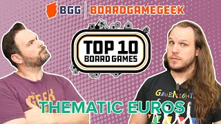 Thematic Euros - BoardGameGeek Top 10 w/ The Brothers Murph