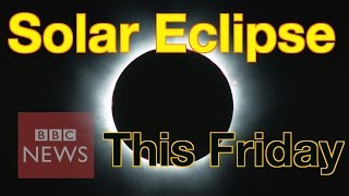 Solar Eclipse: What is it & how to watch it safely - BBC News thumbnail