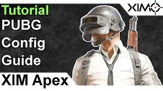 XIM APEX - PUBG Config Tutorial