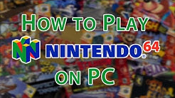 How to Play Nintendo 64 Games on PC Tutorial  [N64 Emulator]