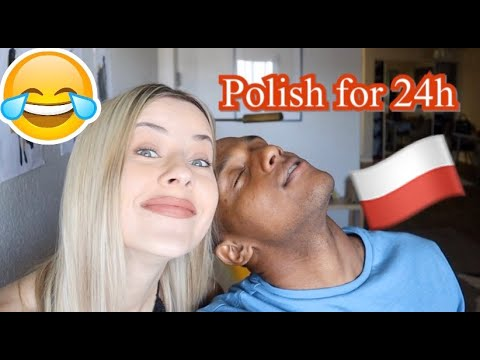 SPEAKING ONLY POLISH TO MY BOYFRIEND FOR 24 HOURS!