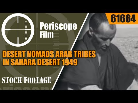 1949 DESERT NOMADS   ARAB TRIBES in SAHARA DESERT of FRENCH MOROCCO  61664