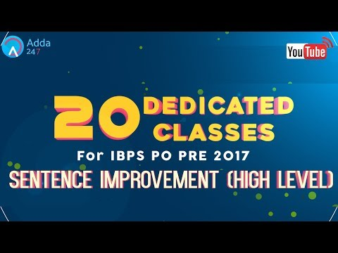 IBPS PO PRE/ MAINS - SENTENCE IMPROVEMENT (HIGH LEVEL) | ENGLISH (L-9)|  Online Coaching for SBI