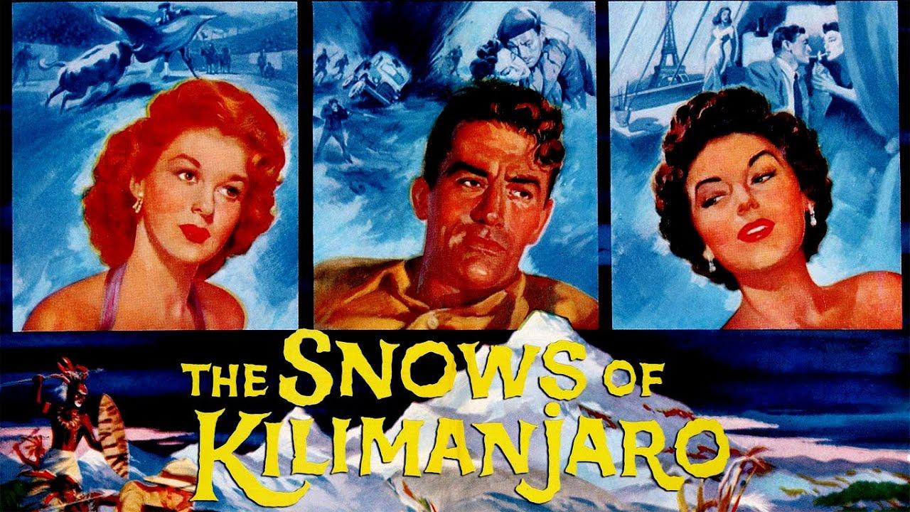 حصرياً فيلم المُغامرة الرائع (ثلوج كليمنجارو - 1952) لـ غريغوري بيك|آفا غاردنر|سوزان هيوارد