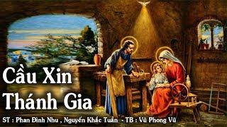 Cầu Xin Thánh Gia - Vũ Phong Vũ