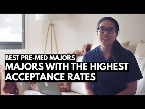 THE BEST PRE-MED MAJOR: Majors with the highest acceptance r
